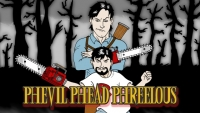 Phelous: Army of Darkness