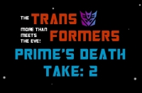 Phelous: Transformers - Prime's Death Take 2 (parody)