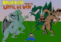 Until We Win: Drakkhen Part 2