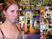 Obscurus Lupa Presents: Teen Sorcery