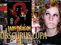 Obscurus Lupa Presents: Lady Dragon