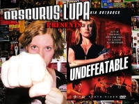 Obscurus Lupa Presents: Undefeatable