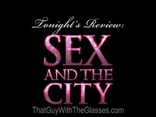 Bum Reviews: Sex in the City