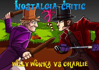 Nostalgia Critic: Willy Wonka Vs Charlie