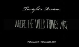 Bum Reviews: Where The Wild Things Are