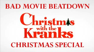 Bad Movie Beatdown: Christmas with the Kranks Christmas Special