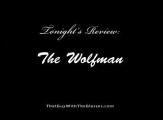 Bum Reviews: The Wolfman