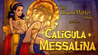 Brad Jones: The Bruno Mattei Show, Ep 11: Caligula and Messalina