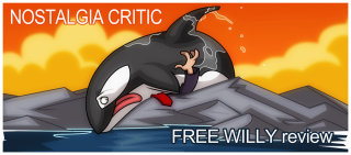 Nostalgia Critic: Free Willy