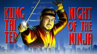 Brad Jones: KUNG TAI TED: Night of the Ninja