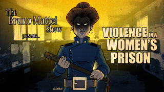 Brad Jones: The Bruno Mattei Show, Ep 13: Violence in a Women's Prison