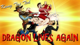 Brad Jones: KUNG TAI TED: Dragon Lives Again