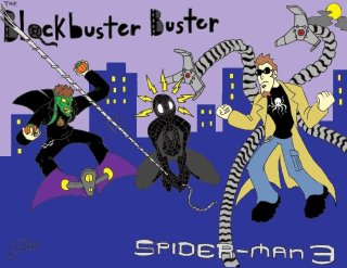 Blockbuster Buster: Spider-Man 3 review