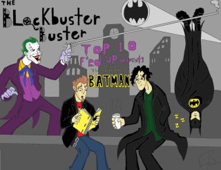 Blockbuster Buster: Top 10 F'ed Up Batman Moments