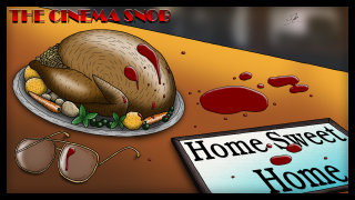 Cinema Snob: HOME SWEET HOME