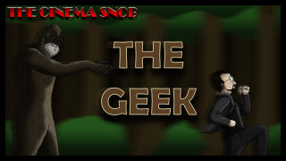 Cinema Snob: THE GEEK