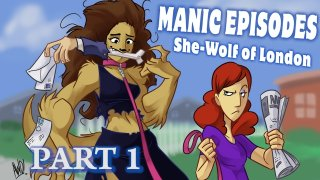 Obscurus Lupa Presents: Manic Episodes: She-Wolf of London (Part 1)