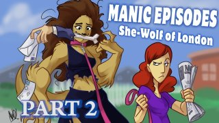 Obscurus Lupa Presents: Manic Episodes: She-Wolf of London (Part 2)