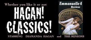 Diamanda Hagan: Hagan Commentaries: Emmanuelle 4 Review