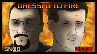 Cinema Snob: DRESSED TO FIRE
