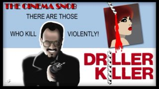 Cinema Snob: DRILLER KILLER