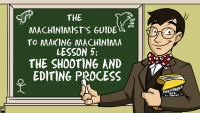 The Machinimist's Guide to Making Machinima Episode 5: The Shooting and Editing  Thumbnail