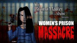 Brad Jones: The Bruno Mattei Show, Ep 15: Women's Prison Massacre
