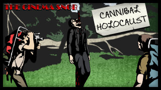 Cinema Snob: CANNIBAL HOLOCAUST
