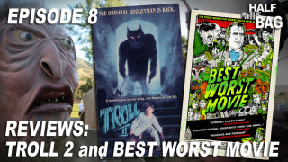 Red Letter Media: Half in the Bag: Troll 2 and Best Worst Movie