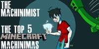 Top 5 Minecraft Machinimas Thumbnail