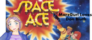 MarzGurl: MarzGurl Loves Don Bluth - Space Ace