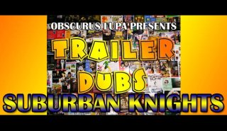 Obscurus Lupa Presents: TD: Suburban Knights