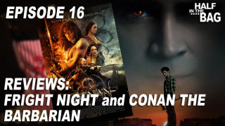 Red Letter Media: Half in the Bag: Fright Night and Conan the Barbarian
