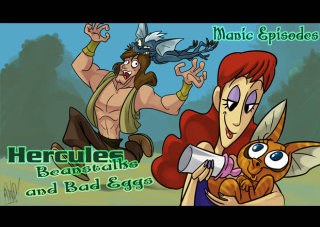 Obscurus Lupa Presents: Manic Episodes: Hercules: Beanstalks and Bad Eggs