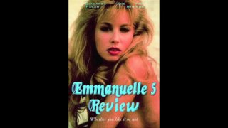 Diamanda Hagan: Flubs: Emmanuelle 5 Review