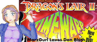 MarzGurl: MarzGurl Loves Don Bluth - Dragon's Lair II: Time Warp