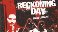 Bad Movie Beatdown: Reckoning Day