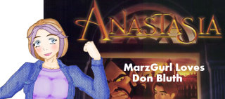 MarzGurl: MarzGurl Loves Don Bluth - Anastasia