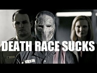 Your Movie Sucks: Death Race 2 (1 of 2)
