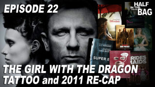 Red Letter Media: Half in the Bag: The Girl with the Dragon Tattoo and 2011 Re-Cap