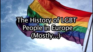 Diamanda Hagan: Homelesssb'sterrd Reviews: The History of LGBT people in Europe (Mostly)