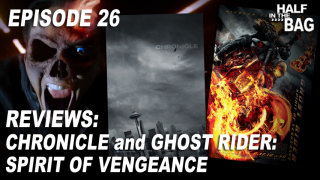 Red Letter Media: Half in the Bag: Chronicle and Ghost Rider: Spirit of Vengeance