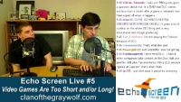 Clan of the Gray Wolf: Echo Screen Live #5 (3/21/12) - Part 2/2