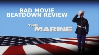 Bad Movie Beatdown: The Marine
