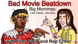Bad Movie Beatdown: Big Mommas - Like Father, Like Son (w/ Rap Critic)