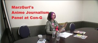 MarzGurl: MarzGurl's Anime Journalism Panel at Con-G