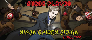 Suede: Suede Played: Ninja Gaiden Sigma Level Two (part 1)