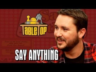 TableTop: Say Anything: Josh A. Cagan, Matt Mira, and Jonah Ray join Wil on TableTop, episode 10