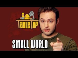 TableTop: Small World: Wil Wheaton, Jenna Busch, Grant Imahara, Sean Plott. TableTop, Episode 1