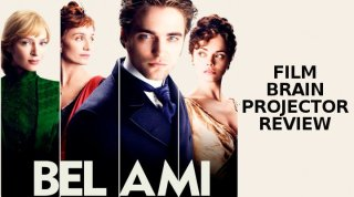 Film Brain: Projector: Bel Ami
